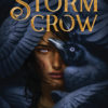 ARC Review: The Storm Crow by Kalyn Josephson