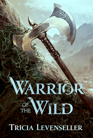 ARC Review: Warrior of the Wild by Tricia Levenseller