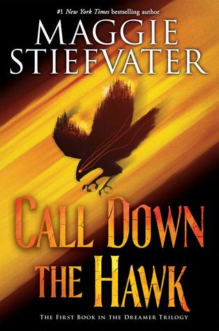 Review: Call Down the Hawk by Maggie Stiefvater