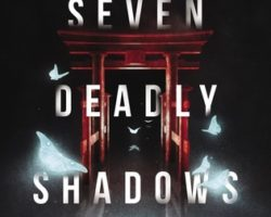 Review: Seven Deadly Shadows by Courtney Alameda & Valynne E. Maetani