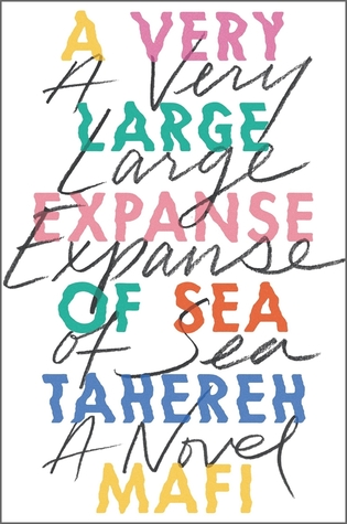 Review: A Very Large Expanse of Sea by Tahereh Mafi