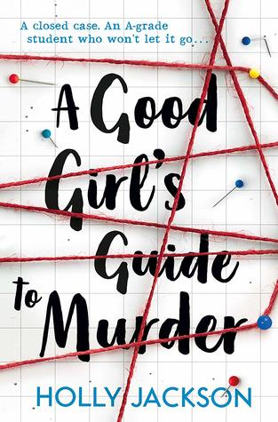 Audiobook Review: A Good Girl's Guide to Murder by Holly Jackson