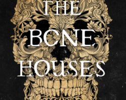 Review: The Bone Houses by Emily Lloyd-Jones