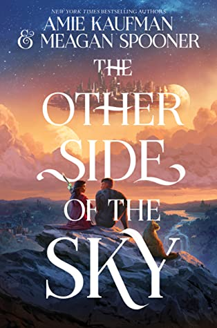 ARC Review: The Other Side of the Sky by Amie Kaufman & Meagan Spooner