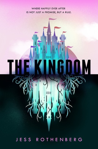 Review: The Kingdom by Jess Rothenberg
