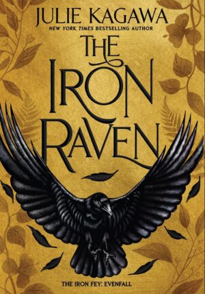 ARC Review: The Iron Raven by Julie Kagawa