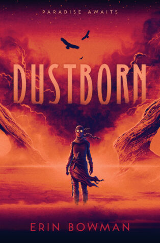 Review: Dustborn by Erin Bowman